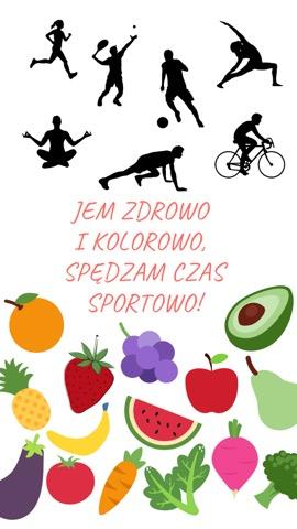 Jem zdrowo i kolorowo, spędzam czas sportowo